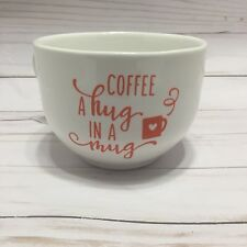 Coffee A Hug In A Mug Oversized 20 Oz Porcelain Soup Hot Chocolate Gift
