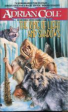 King of Light and Shadows: The Omaran Saga Bk. 3 by Adrian Cole-1990