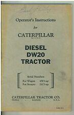 Vintage  Owner's  Operating Manual Caterpillar Diesel DW20 Tractor