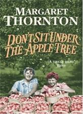 Don't Sit Under the Apple Tree: A powerful Blackpool saga of an impossible lov,