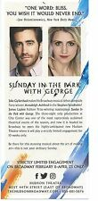 SUNDAY IN THE PARK WITH GEORGE ad flyer JAKE GYLLENHAAL Stephen Sondheim