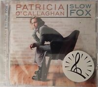 Patricia O'Callaghan - Slow Fox (CD, 1999, Marquis) NEW still in wrapping NEW