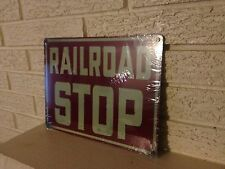 """RailRoad Stop"" Aluminum Sign New Size 9"" x 12"""
