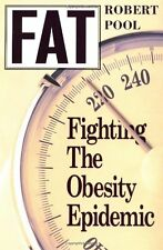 Fat : Fighting the Obesity Epidemic