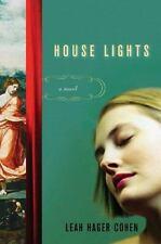 House Lights: A Novel Cohen, Leah Hager Hardcover