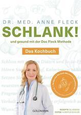 Schlank! und gesund mit der Doc Fleck Methode von Anne Fleck, das Kochbuch NEU