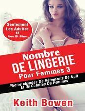 Nombre de Lingerie Pour Femmes 3 : Photoschaudes de Vêtements de Nuit et de...