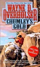 Chumley's Gold Overholser, Wayne D. Mass Market Paperback
