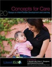 Concepts for Care: 20 Essays on Infant/Toddler Development and Learning (Paperba