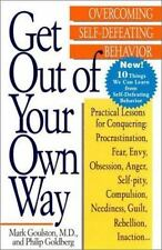 Get Out of Your Own Way: Overcoming Self-Defeating Behavior (0399519904)