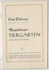 Ü969 BROSCHÜRE -  DDR  FÜHRUNG DURCH DEN MAGDEBURGER TIERGARTEN L KLINZMANN 1955