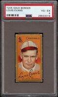 1911 T205 Gold Border Louis Evans Sweet Caporal St Louis PSA 4 VG - EX