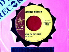 JENNIFER GRIFFITH~ FOUR ON THE FLOOR~ BOPPER~ VG~HOW MANY NAMES~B -W~ COUNTRY 45