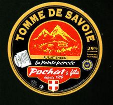 Etiquette de Fromage  Tomme de Savoie  Pochat & Fils   No 182