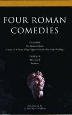 Four Roman Comedies: The Haunted House;Casina; or A Funny Thing Happened on the