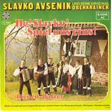 """7"""" SLAVKO AVSENIK HE ! SLAVKO! SPIEL UNS EINS BIENEN WALZER,Telefunken 6.12543"""