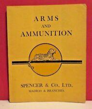 Spencer & Co. -Madras-India-Arms and Ammunition Catalog-Circa 1930s ???