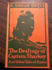 Vintage Book - A. Conan Doyle, The Dealings Of Captain Sharkey 1919, Rare