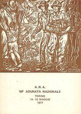 Z872) TORINO 1977, 50 ADUNATA NAZIONALE ALPINI CANTIERI DI LAVORO IN FRIULI.