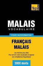 Vocabulaire Français-Malais Pour l'Autoformation. 3000 Mots (2013, Paperback)