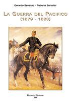 La Guerra del Pacifico 1879 - 1883 Cile  Perù  Bolivia