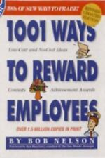 1001 Ways To Reward Employees by Bob Nelson (2005, Paperback, Revised)