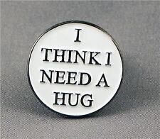 Metal Enamel Pin Badge Brooch I Need a Hug I Think I Need a Hug Friendship Love
