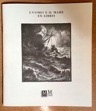 L' UOMO E IL MARE Ex Libris