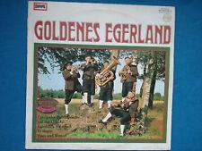 1xVINYL ALBUM - GOLDENES EGERLAND EGERLANDER LIEBLINGSLIEDER BLASMUSIK EUROPA334