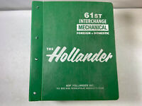 HOLLANDER INTERCHANGE 61st Edition Mechanical Foreign & Domestic Parts Catalog