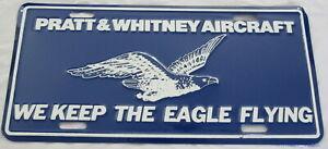 Vtg 1980s Pratt & Whitney Aircraft Metal License Plate We Keep the Eagle Flying