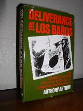 Deliverance at Los Banos by Anthony Arthur (HC,DJ,1985)