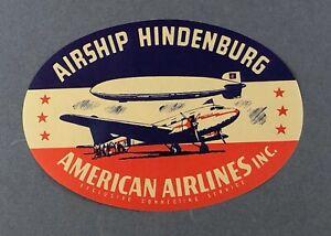 AMERICAN AIRLINES HINDENBURG AIRSHIP VINTAGE ORIGINAL LUGGAGE LABEL BAGGAGE AA