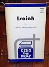 Isaiah: Pray and Read (Readings, Comments..) Carroll Stuhlmueller C.P.