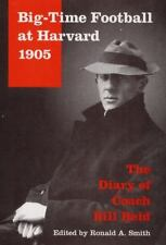Big-Time Football at Harvard, 1905: The Diary of Coach Bill Reid-ExLibrary