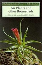 Air Plants and Other Bromeliads Wisley Handbook