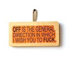 FUN Off è la direzione generale in cui vi auguro a F * CK segno Novità Regalo