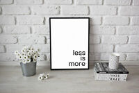 Motivational inspirational quote Poster Print Picture Wall Art Less is More