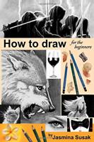 Susak Jasmina-Ht Draw For The Beginners (US IMPORT) BOOK NEU