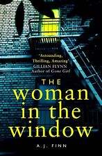 The Woman in the Window: A Novel by A. J. Finn (PAPERBACK)