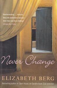 Never Change - Elizabeth Berg - Arrow Books - Acceptable - Paperback