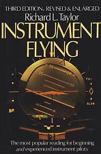 Richard L Taylor - Instrument Flying (Learning to Fly)
