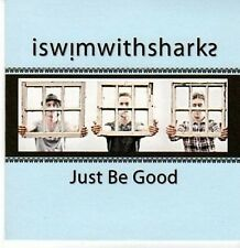 (CE720) Iswimwithsharks, Just Be Good - 2011 DJ CD