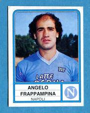 CALCIATORI PANINI 1983-84 Figurina-Sticker n. 186 - FRAPPAMPINA - NAPOLI -New