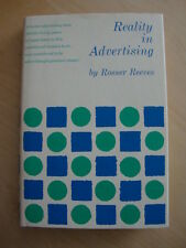 Reality in Advertising Rosser Reeves Direct Marketing Copywriting Jay Abraham