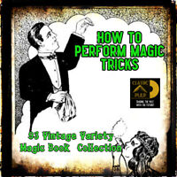 How to Magic, A Magicians guide on how to perform Magic and Stage magic tricks
