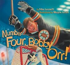 Number Four, Bobby Orr! by Mike Leonetti (2003, Hardcover)