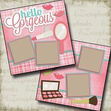 Hello Gorgeous - 2 Premade Scrapbook Pages - EZ Layout 2243