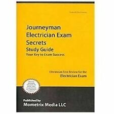 Journeyman Electrician Exam Secrets Study Guide : Electrician Test Review for...