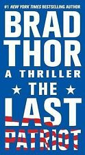 The Last Patriot by Brad Thor (BB) *PB*  SCOT HARVATH!!